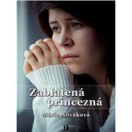 Zablatená princezná - Mária Nováková