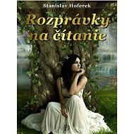 Rozprávky na čítanie - Stanislav Hoferek