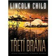 Třetí brána - Lincoln Child