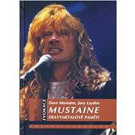 Mustaine - Dave Mustaine, Joey Layden