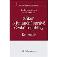 Zákon o Finanční správě České republiky - Lenka Krupičková, Ondřej Trubač