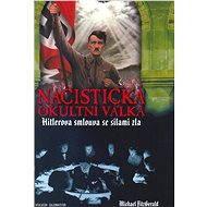 Nacistická okultní válka - Michael FitzGerald