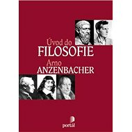 Úvod do filosofie - Arno Anzenbacher