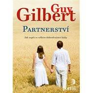 Partnerství - Guy Gilbert