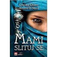 Mami, slituj se - Nasif El Amani, Cristina Obber