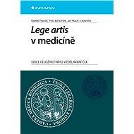 Lege artis v medicíně - Radek Ptáček, Petr Bartůněk, Jan Mach, kolektiv a