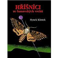 Hříšníci ze šumavských vrchů - Hynek Klimek