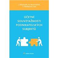 Účetní souvztažnosti podnikatelských subjektů - Jiřina Krajčová