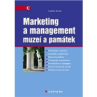 Marketing a management muzeí a památek - Ladislav Kesner