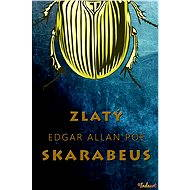 Zlatý skarabeus a jiné povídky - Edgar Allan Poe