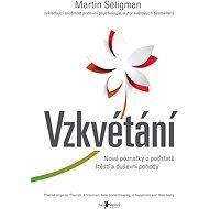 Vzkvétání - Martin E. P. Seligman