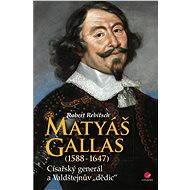 Matyáš Gallas (1588–1647) - Robert Rebitsch