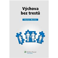 Výchova bez trestů - Václav Mertin