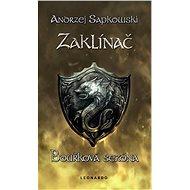 Zaklínač - Bouřková sezóna - Andrzej Sapkowski