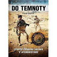 Do temnoty - Pavel Stehlík