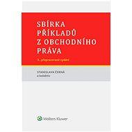 Sbírka příkladů z obchodního práva - Stanislava Černá