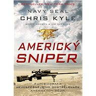 Americký sniper - Chris Kyle, Scott McEwen, Jim DeFelice