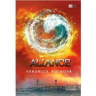 Aliance - Elektronická kniha - Veronica Rothová - Třetí závěrečný díl bestsellerové trilogie Divergence - 360 stran