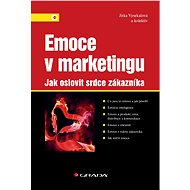 Emoce v marketingu - Jitka Vysekalová, kolektiv a