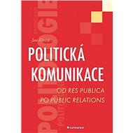 Politická komunikace - Jan Křeček
