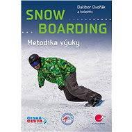 Snowboarding - Dalibor Dvořák, kolektiv a