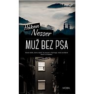Muž bez psa - Hakan Nesser