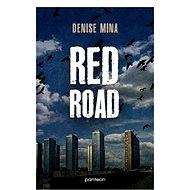 Red Road - Elektronická kniha - Denise Mina