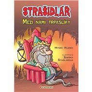 Strašidlář - Mezi námi trpaslíky - Hynek Klimek, Zdeňka Študlarová