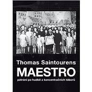 Maestro - Thomas Saintourens