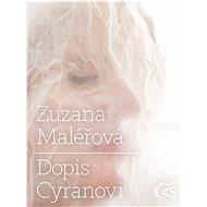 Dopis Cyranovi - Zuzana Maléřová, Vlado Bohdan
