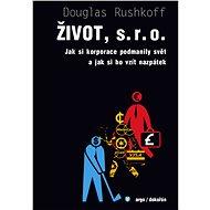 Život, s.r.o. - Douglas Rushkoff