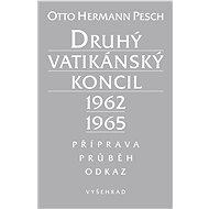 Druhý vatikánský koncil 1962-1965 - Otto Herman Pesch