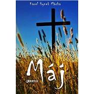 Máj - Elektronická kniha - Karel Hynek Mácha