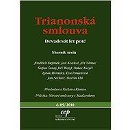 Trianonská smlouva - Jindřich Dejmek, Jan Koukal, Jiří Němec, Štefan Šutaj, Jiří Weigl