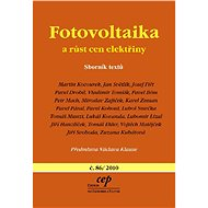 Fotovoltaika a růst cen elektřiny - Martin Kocourek, Jan Světlík, Josef Fiřt, Pavel Drobil, Vladimír Tomšík