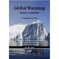 Global Warming - Bob Carter, Václav Klaus, Fred Singer, Michael Walker, Julian Morris