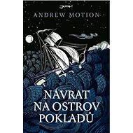 Návrat na Ostrov pokladů - Andrew Motion