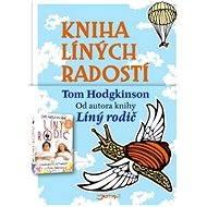 Kniha líných radostí - Tom Hodgkinson