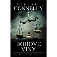 Bohové viny - Michael Connelly