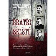 Bratři Bělští - Peter Duffy