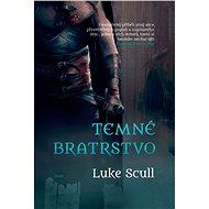 Temné bratrstvo - Luke Scull