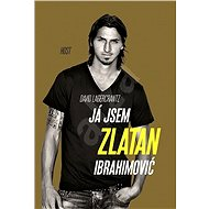 Já jsem Zlatan Ibrahimović - David Lagercrantz