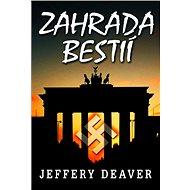 Zahrada bestií - Jeffery Deaver