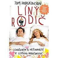 Líný rodič - Tom Hodgkinson