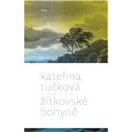 Žítkovské bohyně [E-kniha] - Kateřina Tučková