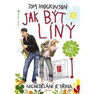 Jak být líný - Tom Hodgkinson