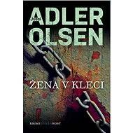 Žena v kleci [E-kniha] - Jussi Adler-Olsen