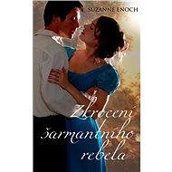 Zkrocení šarmantního rebela - Suzanne Enoch
