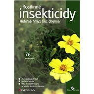 Rostlinné insekticidy - Roman Pavela