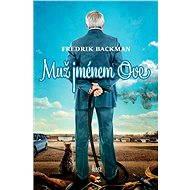 Muž jménem Ove [E-kniha] - Fredrik Backman